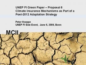 UNEP FI Green Paper Proposal 6 Climate Insurance