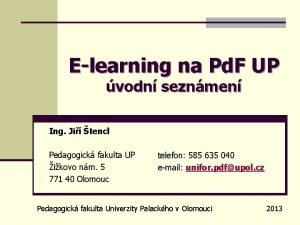 Elearning na Pd F UP vodn seznmen Ing
