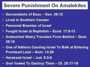 Severe Punishment On Amalekites Descendants of Esau Gen