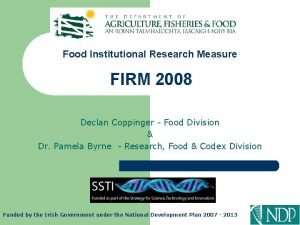 Food Institutional Research Measure FIRM 2008 Declan Coppinger