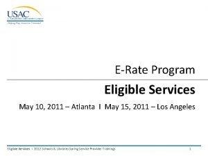 ERate Program Eligible Services May 10 2011 Atlanta