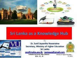Sri Lanka as a Knowledge Hub By Dr