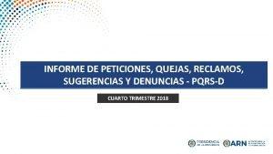 INFORME DE PETICIONES QUEJAS RECLAMOS SUGERENCIAS Y DENUNCIAS