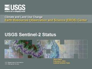 USGS Sentinel2 Status U S Department of the