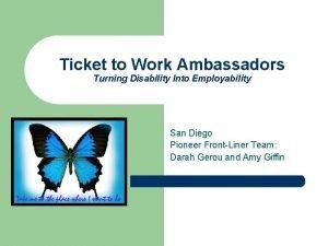 Ticket to Work Ambassadors Turning Disability Into Employability