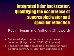 Integrated lidar backscatter Quantifying the occurrence of supercooled