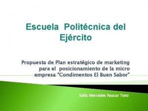 Escuela Politcnica del Ejrcito Propuesta de Plan estratgico
