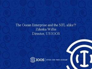 The Ocean Enterprise and the NFL alike Zdenka