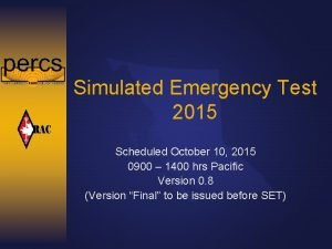 Simulated Emergency Test 2015 Scheduled October 10 2015