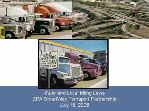 State and Local Idling Laws EPA Smart Way