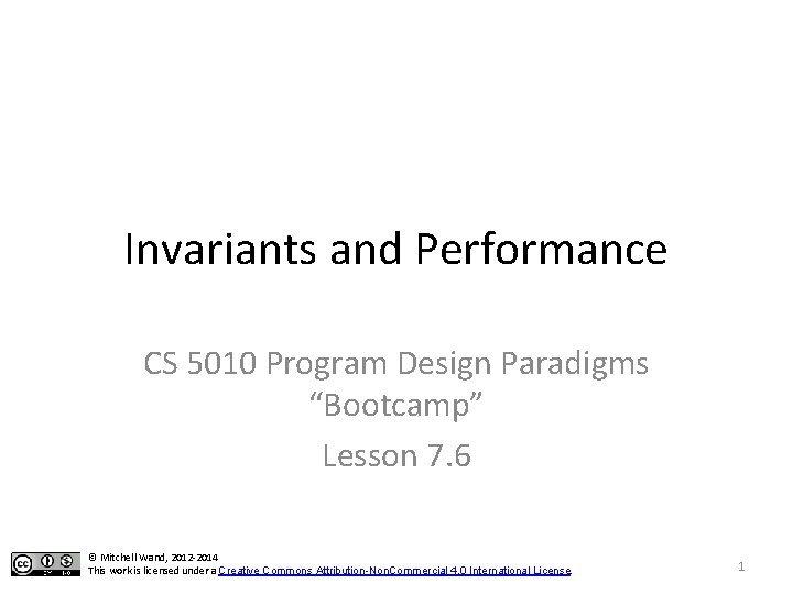 Invariants and Performance CS 5010 Program Design Paradigms