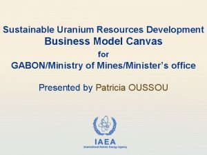 Sustainable Uranium Resources Development Business Model Canvas for