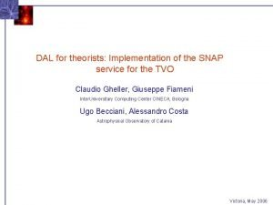 DAL for theorists Implementation of the SNAP service