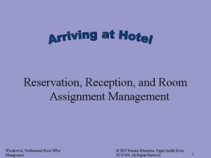 Reservation Reception and Room Assignment Management Woods et
