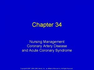 Chapter 34 Nursing Management Coronary Artery Disease and