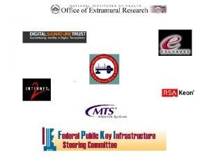 NIHEducause PKI Pilot Phase Two Electronic Grant Application