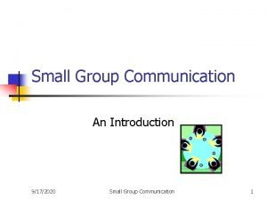 Small Group Communication An Introduction 9172020 Small Group