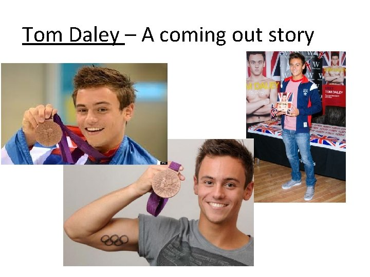 Tom Daley A coming out story Tom Daley