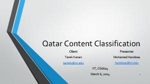 Qatar Content Classification Client Presenter Tarek Kanan Mohamed