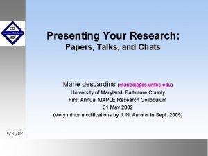 Presenting Your Research Papers Talks and Chats Marie