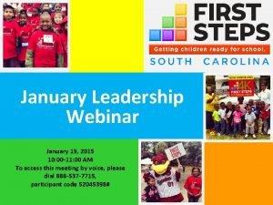 January Leadership Webinar January 19 2015 10 00