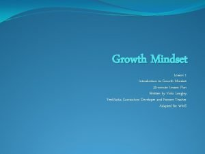 Growth Mindset Lesson 1 Introduction to Growth Mindset