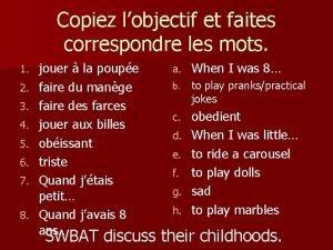 Copiez lobjectif et faites correspondre les mots 1