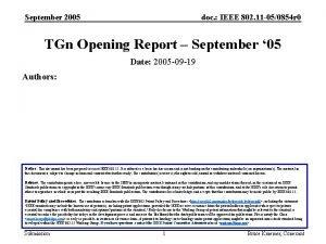September 2005 doc IEEE 802 11 050854 r