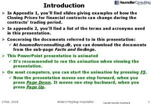 Introduction In Appendix 1 youll find slides giving