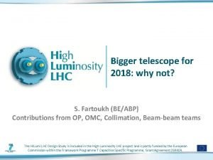 Bigger telescope for 2018 why not S Fartoukh