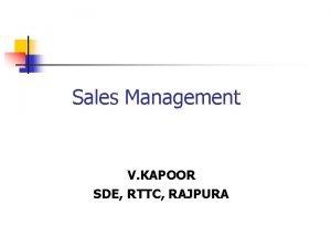 Sales Management V KAPOOR SDE RTTC RAJPURA Marketing
