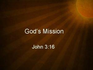 Gods Mission John 3 16 Gods Mission Beijing