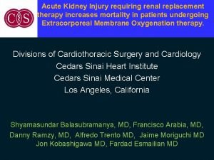 Acute Kidney Injury requiring renal replacement therapy increases
