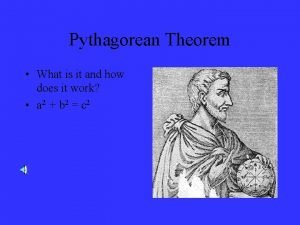 Pythagorean Theorem What is it and how does
