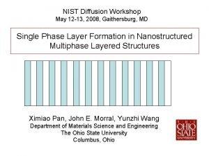NIST Diffusion Workshop May 12 13 2008 Gaithersburg