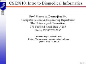 CSE 5810 Intro to Biomedical Informatics CSE 5810