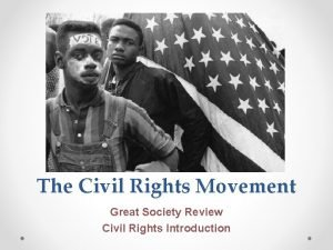 The Civil Rights Movement Great Society Review Civil