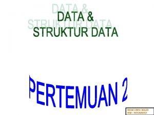 IMAM SIBRO MALISI NIM 0931464013 STRUKTUR DATA Struktur