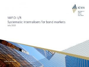 Mi FID IIR Systematic Internalisers for bond markets