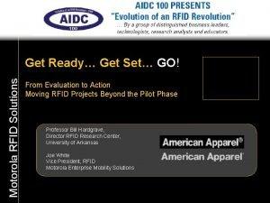 Motorola RFID Solutions Get Ready Get Set GO