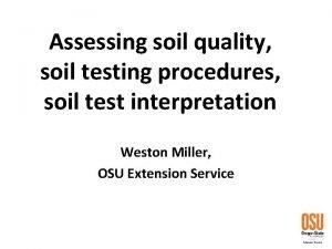 Assessing soil quality soil testing procedures soil test