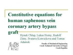 Constitutive equations for human saphenous vein coronary artery