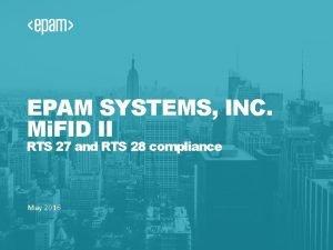 EPAM SYSTEMS INC Mi FID II RTS 27