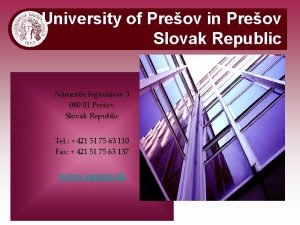 University of Preov in Preov Slovak Republic Nmestie