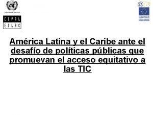 Amrica Latina y el Caribe ante el desafo