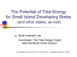The Potential of Tidal Energy for Small Island
