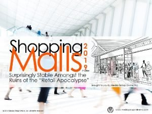 A Strong Shopping Mall Market Requires a Strong