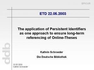 EPICUR ETD 22 05 2003 The application of