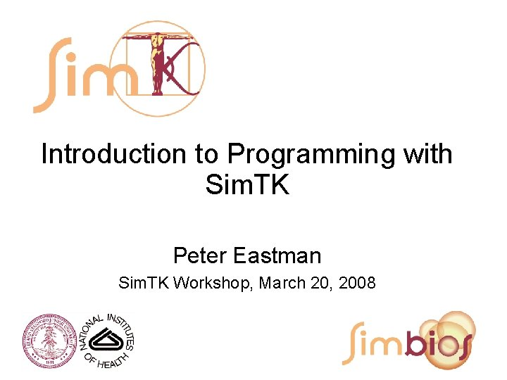 Introduction to Programming with Sim TK Peter Eastman