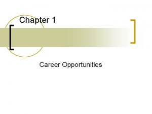 Chapter 1 Career Opportunities Career Opportunities n Residential